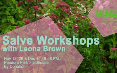 Leona Brown Salve Making Workshops